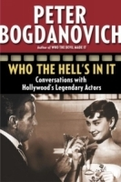 Who the Hell's in It : Conversations with Hollywood's Legendary Actors артикул 1925a.
